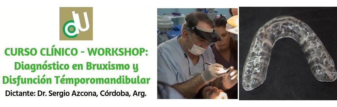 Curso: Diagnóstico en Bruxismo y Disfunción Temporomandibular